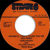 Don Rader - Whole Lotta Shakin' - Goodbye I Hate To See You Go
